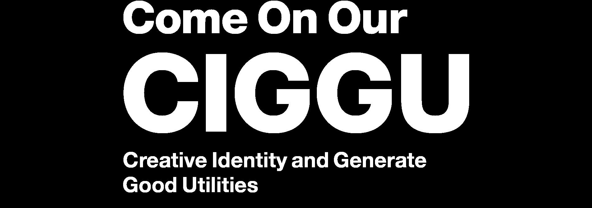 Come-on-our-ciggu